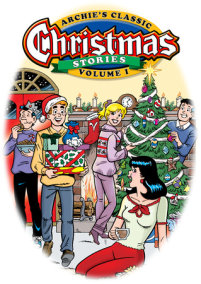 Archie's Classic Christmas Stories Volume 1