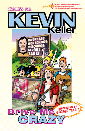 Kevin Keller: Drive Me Crazy by Dan Parent