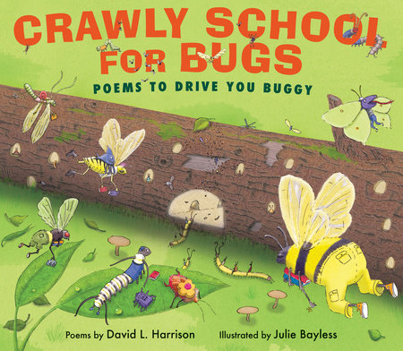 Crawly School for Bugs by David Harrison