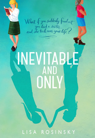 Inevitable and Only by Lisa Rosinsky
