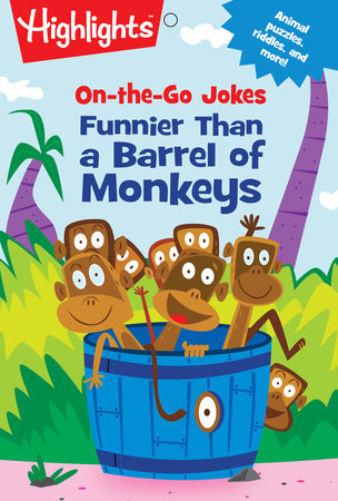 On-the-Go Jokes: Funnier Than a Barrel of Monkeys