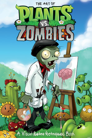 The Art of Plants vs. Zombies by Various