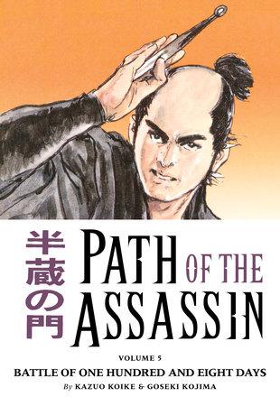 Path Of The Assassin Vol 5 By Kazuo Koike Penguin Random House Canada