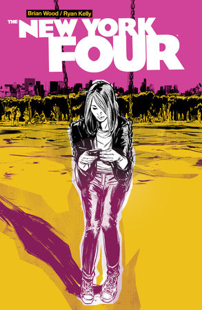New York Four by Brian Wood and Ryan Kelly
