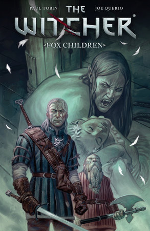 The Witcher Volume 2 Fox Children By Various 9781630083328 Penguinrandomhouse Com Books