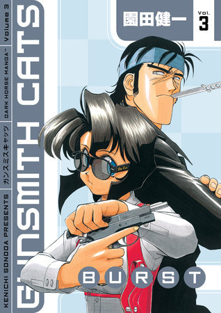 Gunsmith Cats: Burst Volume 3 by Kenichi Sonoda