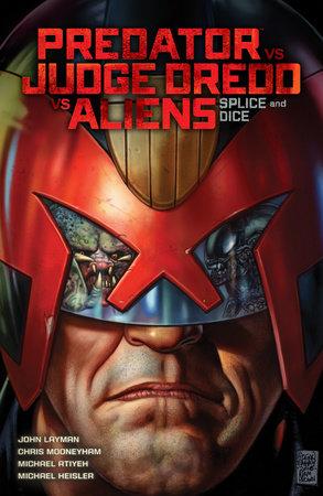 Predator Versus Judge Dredd Versus Aliens: Splice and Dice by Various