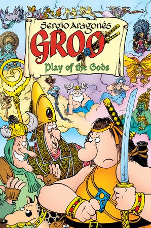Groo: Play of the Gods Volume 1 by Sergio Aragones