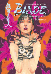 Blade of the Immortal Volume 16: Shortcut