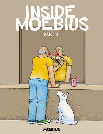 Moebius Library: Inside Moebius Part 2 by Moebius