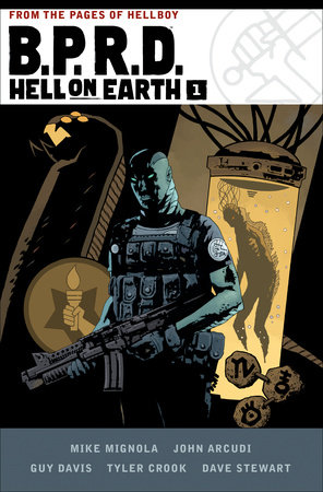 B.P.R.D. Hell on Earth Volume 1 by Mike Mignola