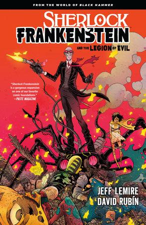 Sherlock Frankenstein Volume 1: From the World of Black Hammer by Jeff Lemire