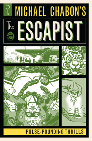 Michael Chabon's The Escapist: Pulse-Pounding Thrills by Michael Chabon, Matt Kindt and Will Eisner