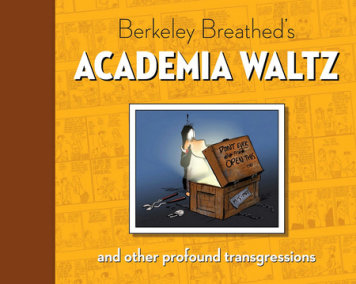 Berkeley Breathed's Academia Waltz And Other Profound Transgressions