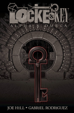 Locke & Key, Vol. 6: Alpha & Omega by Joe Hill