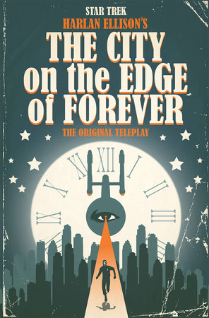 Star Trek: The City on the Edge of Forever by Harlan Ellison, Scott Tipton and David Tipton