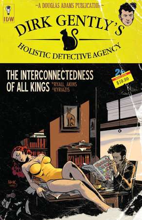 Dirk Gently's Holistic Detective Agency: The Interconnectedness of All Kings by Chris Ryall