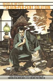 Sherlock Holmes: The Seven-Per-Cent Solution
