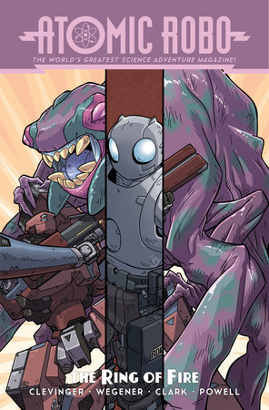 Atomic Robo and the Ring of Fire by Brian Clevinger and Scott Wegener