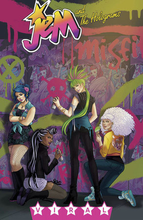 Jem and the Holograms, Vol. 2: Viral by Kelly Thompson