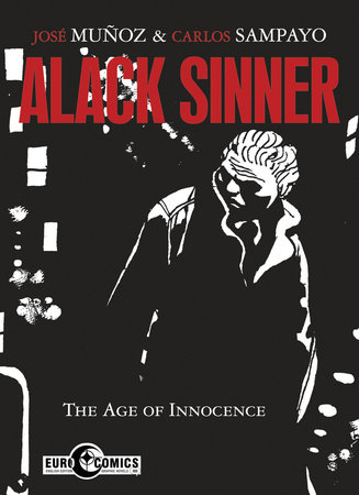 Alack Sinner: The Age of Innocence