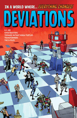 Deviations by Kelly Thompson, Paul Allor, Tom Waltz, Brandon Easton and Amy Chu