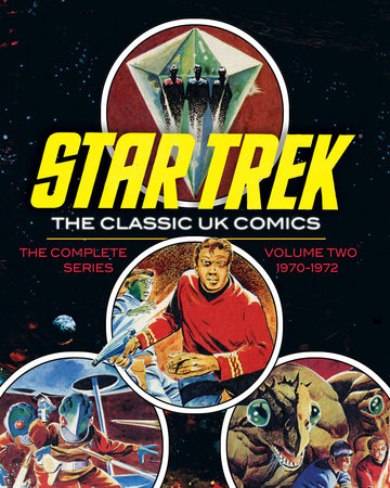 Star Trek: The Classic UK Comics Volume 2 by