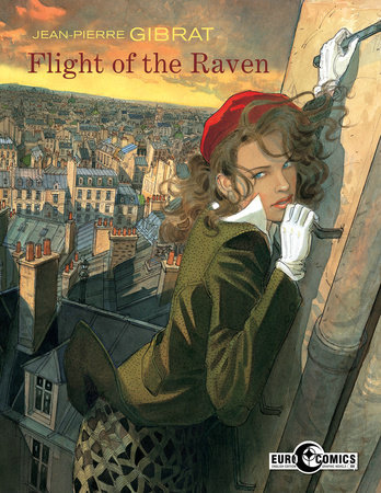 Flight of the Raven by Jean-Pierre Gibrat