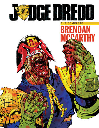 Judge Dredd The Brendan Mccarthy Collection By John Wagner Alan Grant And Al Ewing