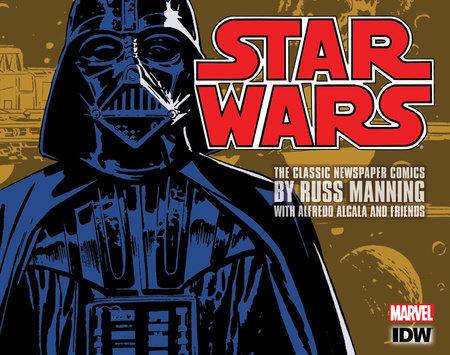Star Wars: The Classic Newspaper Comics Vol. 1 by Russ Manning, Steve Gerber, Don Christensen and Russ Helm
