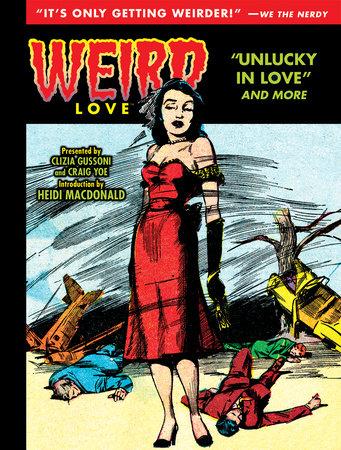 Weird Love: Unlucky in Love by