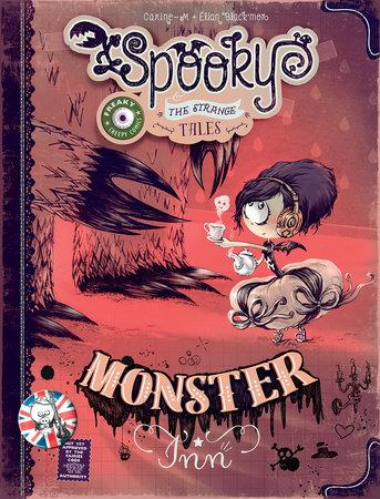 Spooky & The Strange Tales: Monster Inn by Élian Black'Mor and Carine-M