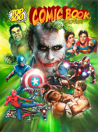 Top 100 Comic Book Movies