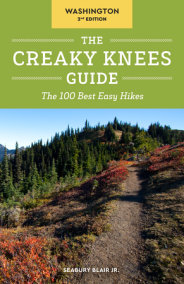 The Creaky Knees Guide Washington, 2nd Edition