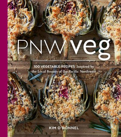PNW Veg by Kim O'Donnel