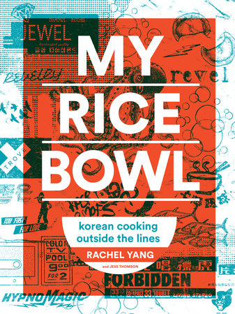 My Rice Bowl by Rachel Yang and Jess Thomson