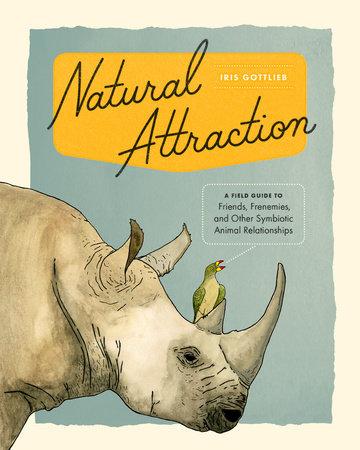 Natural Attraction by Iris Gottlieb