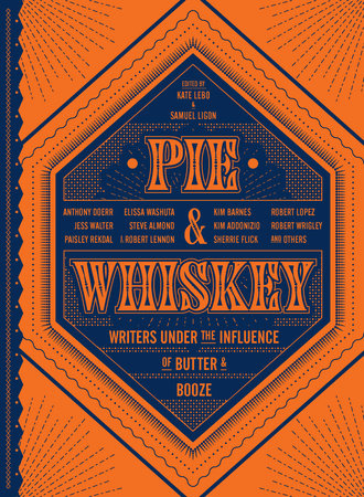 Pie & Whiskey by