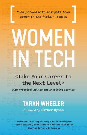 Women in Tech by Tarah Wheeler