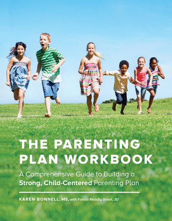 The Parenting Plan Workbook by Karen Bonnell