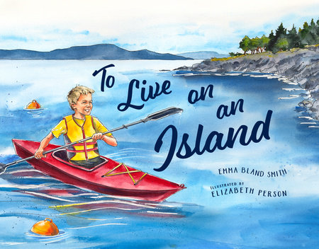 To Live on an Island by Emma Bland Smith