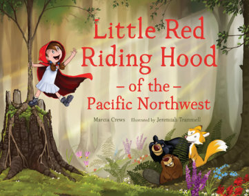 Little Red Riding Hood of the Pacific Northwest