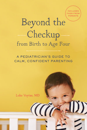 Beyond the Checkup from Birth to Age Four