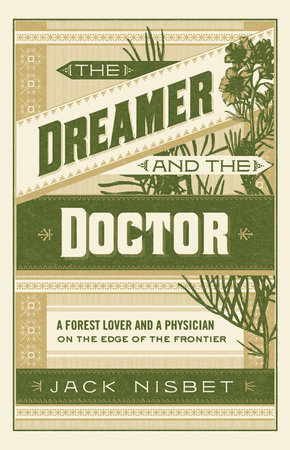 The Dreamer and the Doctor by Jack Nisbet