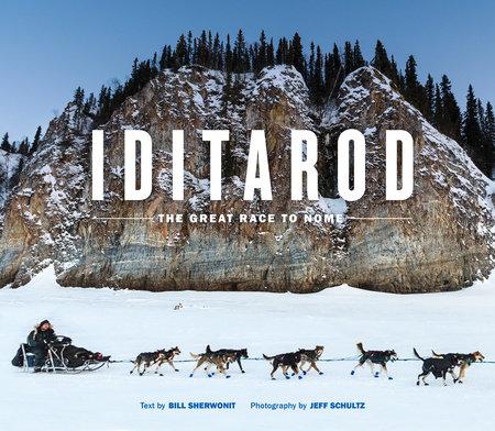 Iditarod by Bill Sherwonit