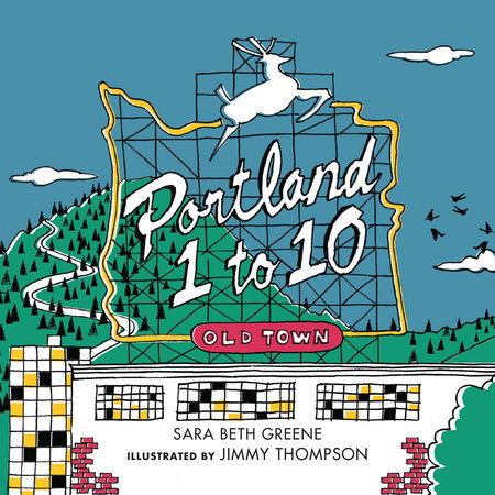 Portland 1 to 10 by Sara Beth Greene