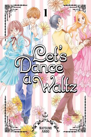 Let's Dance a Waltz 1 by Natsumi Ando