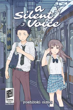 A Silent Voice 3 by Yoshitoki Oima