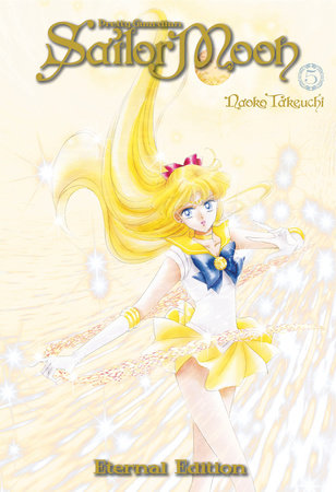 Sailor Moon Eternal Edition 5 by Naoko Takeuchi