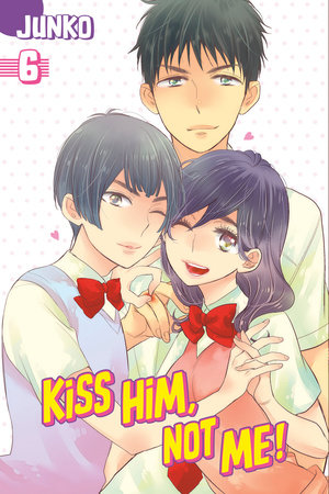 Kiss Him, Not Me 6 by Junko